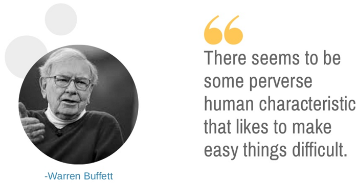 Warren Buffet (quote, KISS)